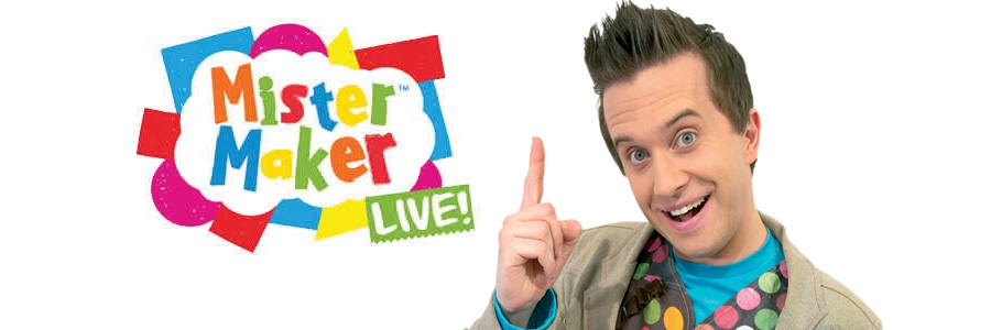 Mister Maker LIVE Shows